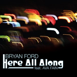 Image for 'Here All Along feat. Ava Fain'