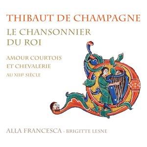 Image for 'Thibaut de Champagne: Le chansonnier du roi'