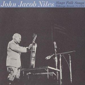 Image for 'John Jacob Niles Sings Folk Songs'