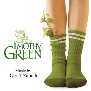 Image for 'The Odd Life of Timothy Green (Original Motion Picture Soundtrack)'