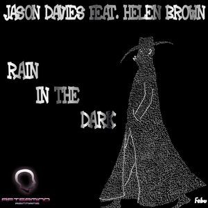 Image for 'Rain In The Dark (feat. Helen Brown)'