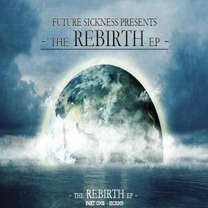 Image for 'The Rebirth EP : Part 1'