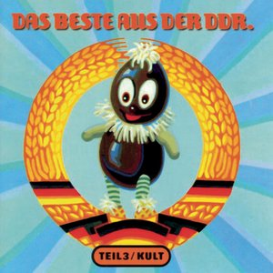 Image for 'Das Beste aus der DDR - Teil 3 - Kult'