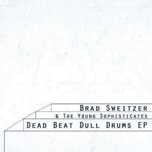 Image for 'Dead Beat Dull Drums'