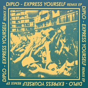 Image for 'Express Yourself Remix'