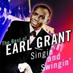 Image for 'Singin' & Swingin': The Best Of Earl Grant'