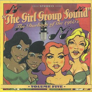 Image for 'The Girl Group Sound (volume 5)'