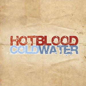 Image pour 'Hot Blood Cold Water'