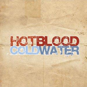 Imagem de 'Hot Blood Cold Water'