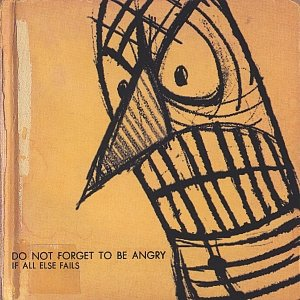 Image for 'Do Not Forget To Be Angry'