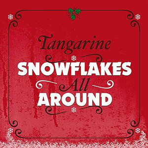 Image for 'Snowflakes All Around'