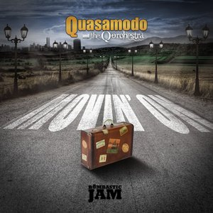 Image for 'Quasamodo & The Q Orchestra - Movin' On (2012)'