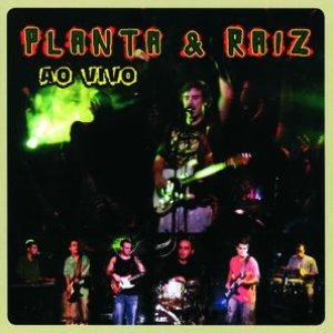 Image for 'Planta E Raiz Ao Vivo'
