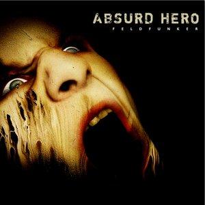 Immagine per 'The Absurd Hero'