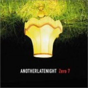 Imagem de 'AnotherLateNight: Zero 7'