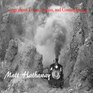 Image for 'Songs about Trains, Storms, and Coming Home'