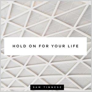 Imagem de 'Hold on for Your Life (Acoustic)'
