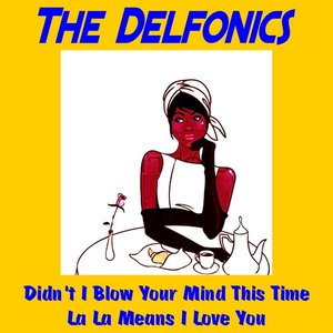 Image for 'Didn't I Blow Your Mind This Time'