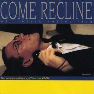 Image for 'Come Recline...with Black Velvet Flag'