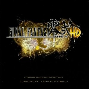 Image for 'Final Fantasy Type-0 HD Composer Selections Soundtrack'