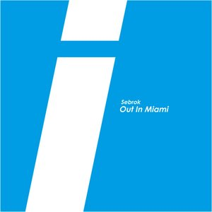 Image for 'Out in Miami'