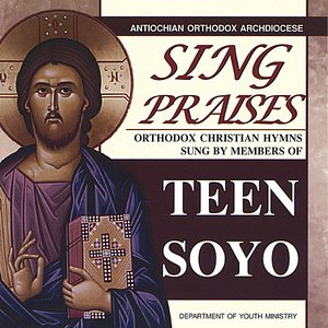 Image for 'Sing Praises - Orthodox Christian Hymns sung by Teen SOYO'