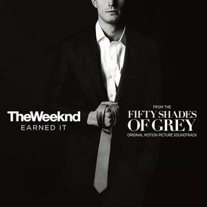 Image for 'Earned It (Fifty Shades Of Grey)'