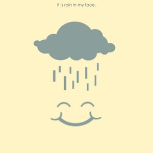 Image for 'It Is Rain In My Face.'
