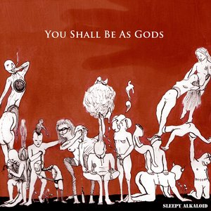 Imagem de 'You Shall Be As Gods'