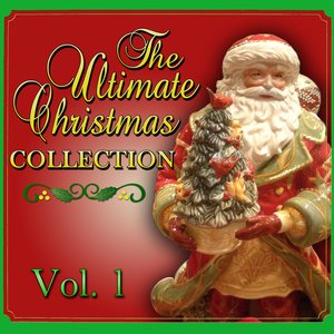 Image for 'The Ultimate Christmas Collection Vol. 1'