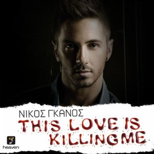Image for 'This Love is Killing Me'