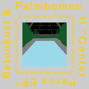Image for 'Betonkust & Palmbomen II'