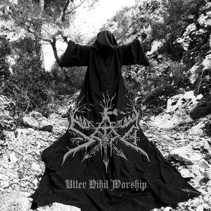 Image for 'Utter Nihil Worship'