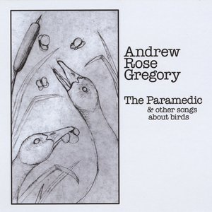 Image pour 'The Paramedic & Other Songs About Birds'