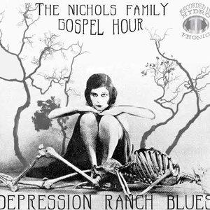 Image for 'The Nichols Family Gospel Hour'