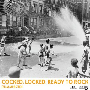 Image for 'Cocked, Locked, Ready to Rock - Summerized EP'