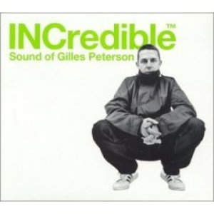 Image for 'The INCredible Sound of Gilles Peterson (disc 2)'