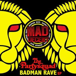 Image pour 'Badman Rave ep'