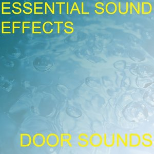 Image for 'Essential Sound Effects 6 - Door Sounds'