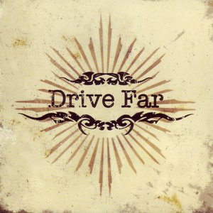 Image for 'Drive Far'