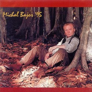 Image for 'Michał Bajor '95'