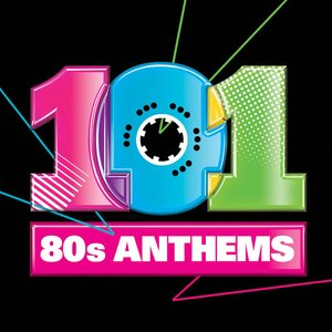 Image for '101 80s Anthems'