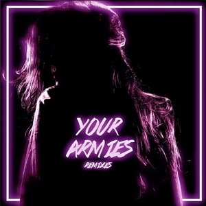 Image for 'Your Armies - EP'