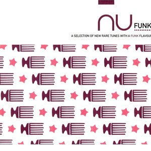 Image for 'Nu Funk: A Selection of New Rare Tunes With a Funk Flavour'