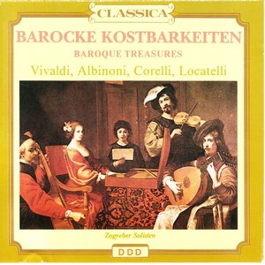 Image for 'Antonio Vivaldi, Tomaso Albinoni, Arcangelo Corelli, Pietro Antonio Locatelli : Barocke kostbarkeiten'