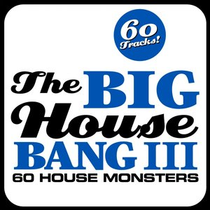 Image for 'The Big House Bang! Vol. 3 (60 House Monsters)'