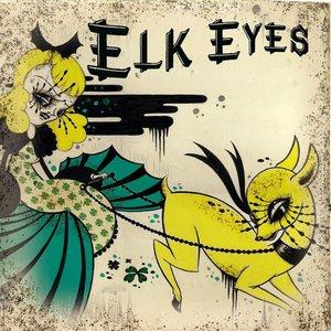 Image for 'Elk Eyes'
