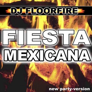 Image for 'Fiesta Mexicana (New Dance Party Version)'