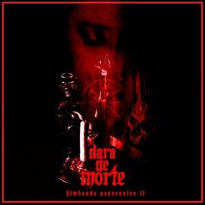 Image for 'Dara de Morte'