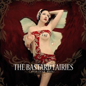 Imagem de 'The Bastard Fairies - Memento Mori'